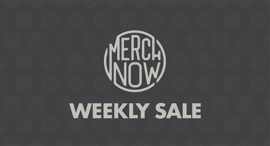 MerchNow Weekly Sale