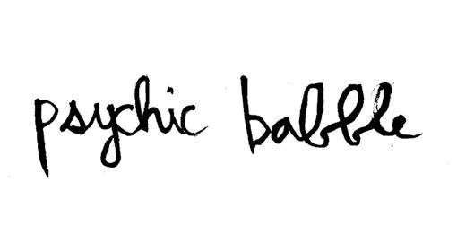 Psychic Babble