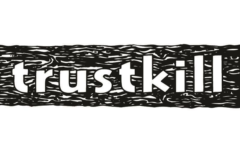 Trustkill Records