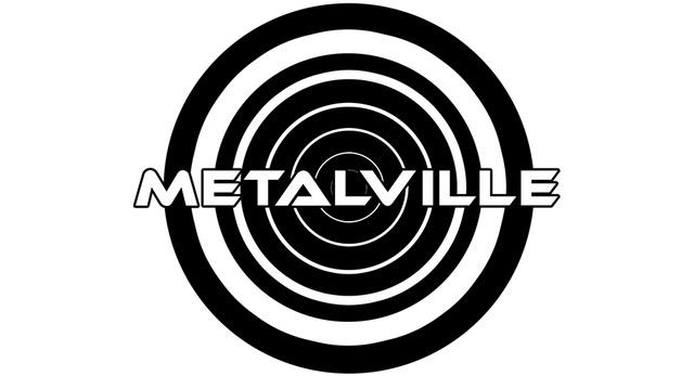 Metalville
